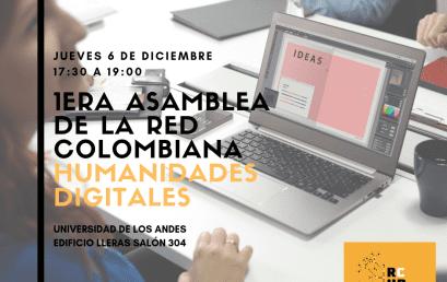 1ª asamblea de la Red Colombiana Humanidades Digitales