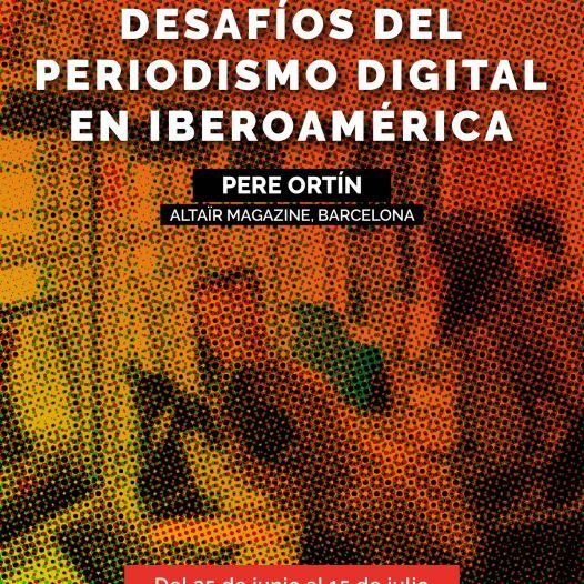 Desafíos del periodismo digital en Iberoamérica