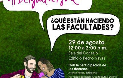 #Deigualaigual: ¿Qué están haciendo las facultades?