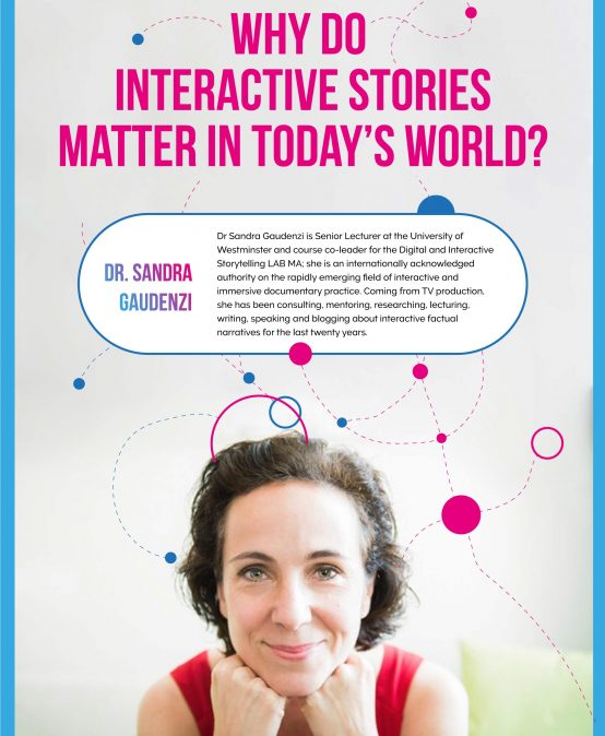 Why do interactive stories matter in today´s world?