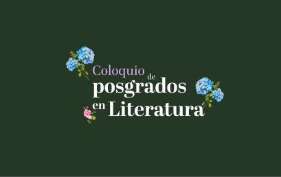 Coloquio de Posgrados en Literatura