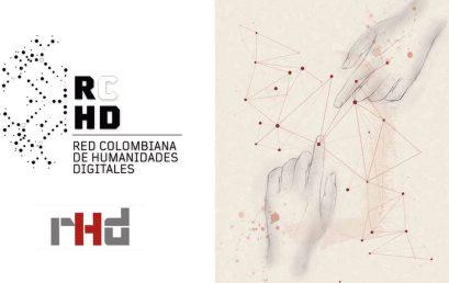 """""""Una forma peculiar de hacer las humanidades digitales desde Colombia"""": artículo de la RCHD en la Revista de Humanidades Digitales"""